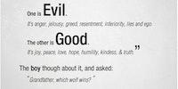Good vs. Evil.
