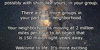 You are currently on a 4.5 billion year old spaceship.