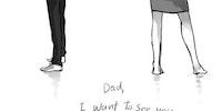 Mommy, I miss Daddy.