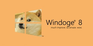 You guys got Windoge 8?