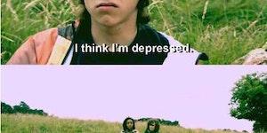 I think I'm depressed.