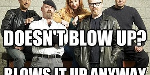 Good Guys Mythbusters.