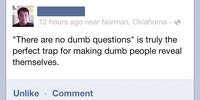 There are no dumb questions.