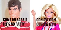 Come on Barbie let's go party?
