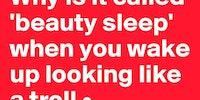 Why is it called beauty sleep?