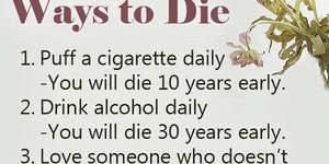 Three easy ways to die.