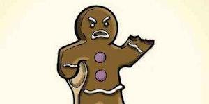 Poor gingerbread man...