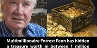Forrest Fenn, an 85-year-old millionaire is trolling the internet.