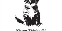 Kittens may be cute, but...