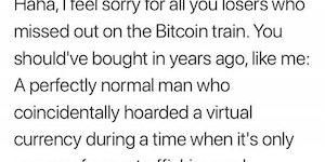 Your average bitcoin millionaire.