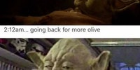 Have one more olive, we must.