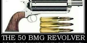 The 50 BMG Revolver.