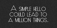 A simple hello.