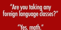 Are you taking any foreign language classes?