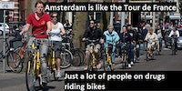 Amsterdam is like Tour de France...