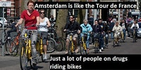 Amsterdam is like Tour de France...