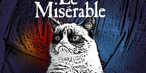 Grumpy Cats favorite musical: Le Miserable