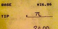 Someone has been waiting for this his whole life. Leaving a tip as a mathematician.