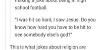 Jokes about religion.