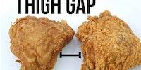 Dat thigh gap.