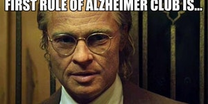 The first rule of Alzheimer club is...