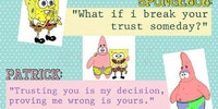 What if I break your trust someday?