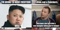 Kim, eat a Snickers...