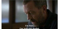 House is so accurate most of the time
