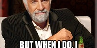 I don't always do sit ups...