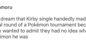 Kirby, the uhh Pokemon.