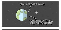 Hey Earth... We had a good thing going.