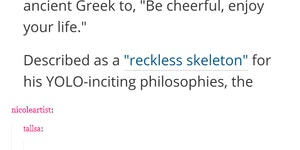 The ancient Greek philosophy of enjoy your life