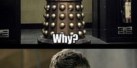Dalek Caan, eat a Snickers.