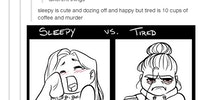 Sleepy Vs. Tired