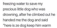 This guy saves animals for a living.