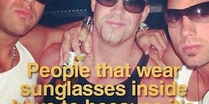 It's always sunny in Doucheville.