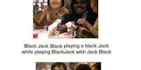 Jack Black.
