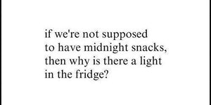 Midnight snacks are bad?