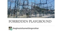 Forbidden playground