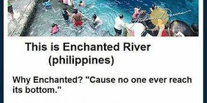 The enchanted river is bottomless