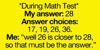 During my math test...