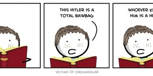 That Hitler...