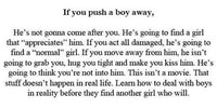 If you push a boy away