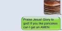 Praise Pancake!