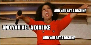 """When hearing about the addition of a """"Dislike"""" button on FB"""