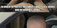 In order to protect my family.