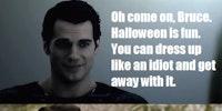 Clark gets Bruce to enjoy Halloween.