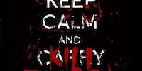 Keep calm and kill zombies.