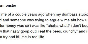 The bees are cronchy this time of year.