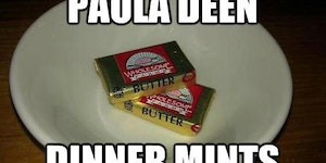 Paula Deen dinner mints.